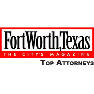 Fort Worth Magazine - Top Attorney