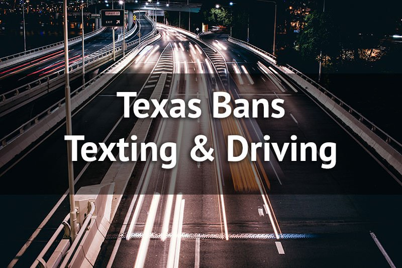 Texas ban texting and driving