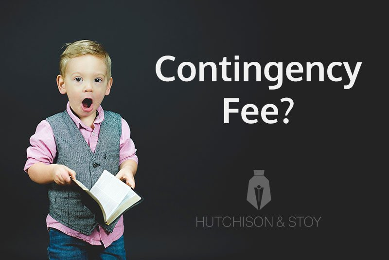 Everything You Need To Know About Contingency Fee Lawyers