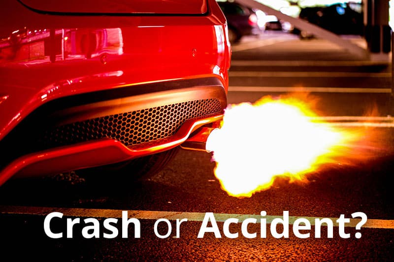 Crash versus Accident