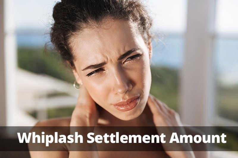 Whiplash Settlement Amount