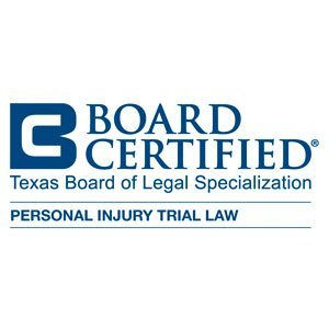 Texas Board Certified - Personal Injury