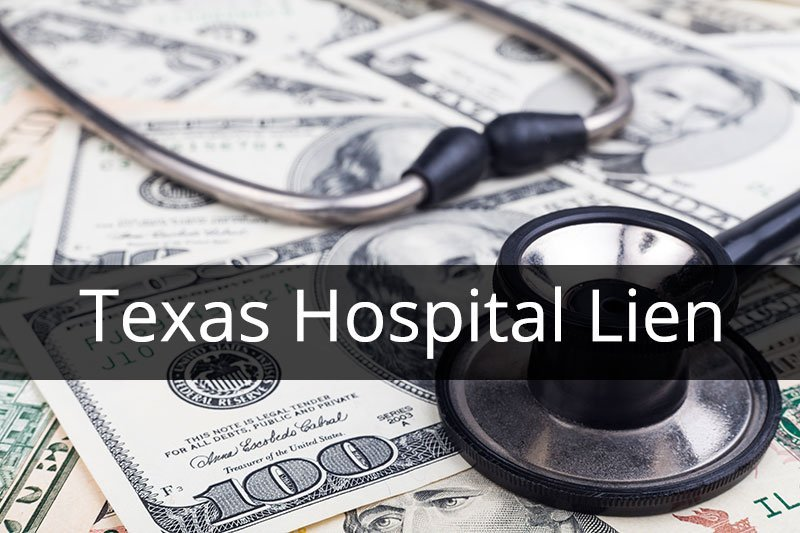 Texas Hospital Lien for Personal Injury Cases explained