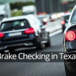 Brake Checking Laws in Texas
