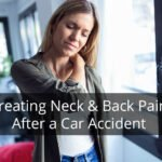 Treating neck and back pain after a car accident