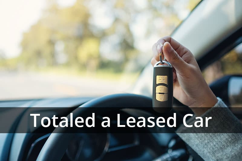 Totaled a Leased Care